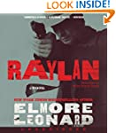 Raylan Unabridged Cd: A Novel