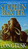 Longtusk (Mammoth Trilogy, Bk. 2) (0061051357) by Baxter, Stephen