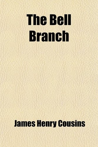 The Bell Branch