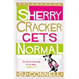 Sherry Cracker Gets Normalby D. J. Connell