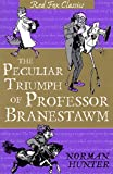 The Peculiar Triumph of Professor Branestawm (Red Fox Classics) (0099417561) by Hunter, Norman