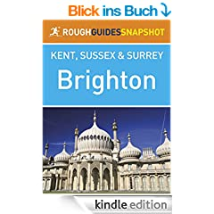 Brighton Rough Guides Snapshot Kent, Sussex and Surrey (Rough Guide to...)