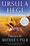 Floating in My Mother's Palm (Burgdorf Cycle Book 2)