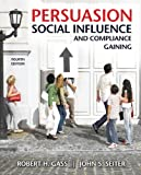 img - for Persuasion, Social Influence, and Compliance Gaining (4th Edition) book / textbook / text book