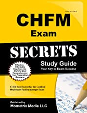 CHFM Exam Secrets Study Guide: CHFM Test Review for the Certified Healthcare Facility Manager Exam