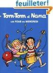 Tom-Tom et Nana, tome 9 : Les Fous du...