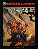 A Hero's Tale (Advance Dungeons & Dragons) (0786904402) by Cook, Monte