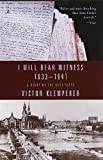 Image of I Will Bear Witness: A Diary of the Nazi Years, 1933-1941