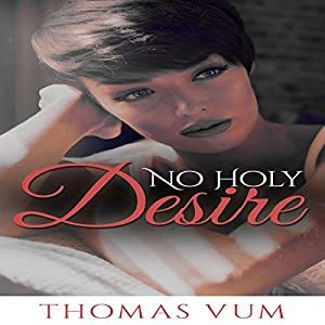 No Holy Desire Audiobook