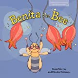 img - for Benita the Bee (Carlos and Friends Book Series. Book 3) book / textbook / text book