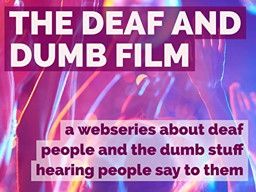 The Deaf and Dumb Film - Season 1