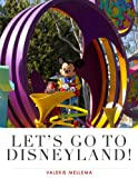 Let's Go To Disneyland!