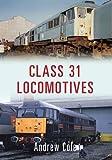 Class 31 Locomotives