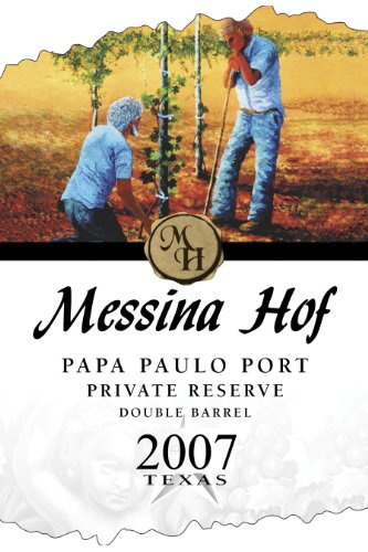 Messina Hof Winery 2007  Papa Paulo Port Private Reserve 750 mL