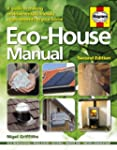 Eco-house Manual: A Guide to Making E...