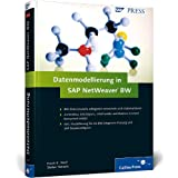 "Datenmodellierung in SAP NetWeaver BW (SAP PRESS)von ""Frank K. Wolf"""