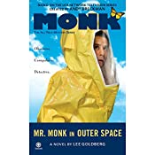 Mr. Monk in Outer Space | Lee Goldberg