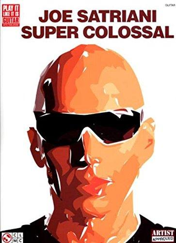 Joe Satriani Super Colossal