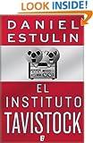 El instituto Tavistock  (B DE BOOKS) (Spanish Edition)