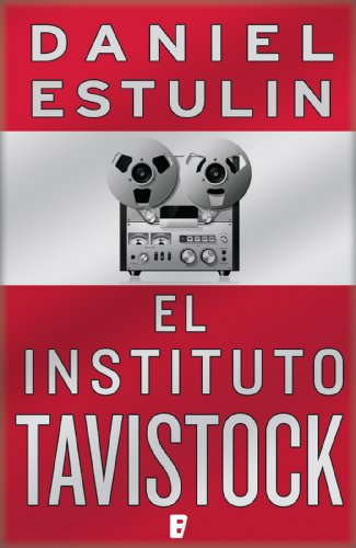 El instituto Tavistock (B DE BOOKS) (No Ficcion Cronica)