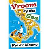 Vroom by the Sea: The Sunny Parts of Italy on a Bright Orange Vespaby Peter Moore
