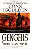 Genghis Birth Of An Empire: A Novel of Genghis Khan (0440243904) by Iggulden, Conn