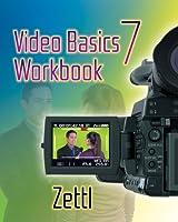 Student Workbook for Zettl s Video Basics by Zettl