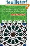 Saudi Arabia - Culture Smart!: the es...