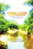 Gordons Creek Anthologies: A Compilation of Short Stories, Poetry, and Photos (Gordons Creek Anthologies)