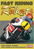 echange, troc Fast Riding The Roberts Way [Import anglais]