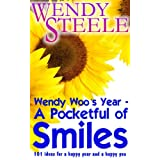 Wendy Woo's Year - A Pocketful of Smiles - 101 ideas for a happy year and a happy youby Wendy Steele