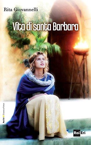 Vita di santa Barbara