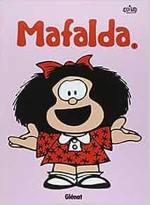 Mafalda, Tome 1 (French Edition): QUINO: 9782723478168: Amazon.com