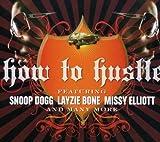 echange, troc Snoop Dogg, Missy Elliott, Et Al - How to Hustle