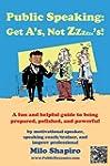Public Speaking: Get A's, Not Zzzzzz'...