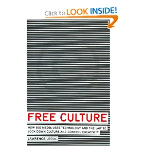 Free Culture - Lawrence Lessig