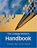 The College Writer's Handbook (0618491694) by VanderMey, Randall
