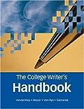 The College Writer's Handbook (0618491694) by VanderMey, Randall