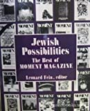img - for Jewish Possibilities: The Best of Moment Magazine book / textbook / text book