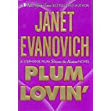Plum Lovin' (A Between-the-Numbers Novel) (Stephanie Plum: Between the Numbers) ~ Janet Evanovich