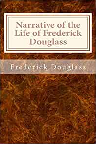 a review of the narrative of the life of frederick douglass by frederick douglass In 1845 frederick douglass published what was to be the first of his three autobiographies: the narrative of the life of frederick douglass, an american slave, written by himself as the title suggests, douglass wished not only to highlight the irony that a land founded on freedom would permit.