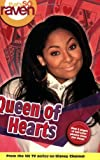 img - for That's so Raven: Queen of Hearts - #18: Junior Novel (That's So Raven (Numbered Paperback)) book / textbook / text book