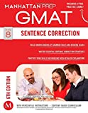 Sentence Correction GMAT Strategy Guide, 6th Edition (Manhattan Prep GMAT Strategy Guides)