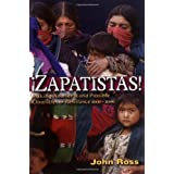 Zapatistas: Making Another World Possible: Chronicles of Resistance 2000-2006 ~ John Ross