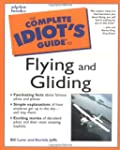 Complete Idiot's Guide to Flying and...
