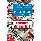 M�diator 150MG : Combien de morts ?par Ir�ne Frachon