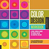 img - for Color Design Workbook: A Real-World Guide to Using Color in Graphic Design book / textbook / text book