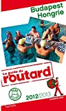 echange, troc Collectif - Guide du Routard Budapest, Hongrie 2012/2013
