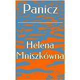 Panicz (Polish Edition) by Helena Mniszkówna  (Dec 20, 2013)