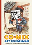 Co-Mix: A Retrospective of Comics, Gr...